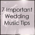 7 important wedding music tips