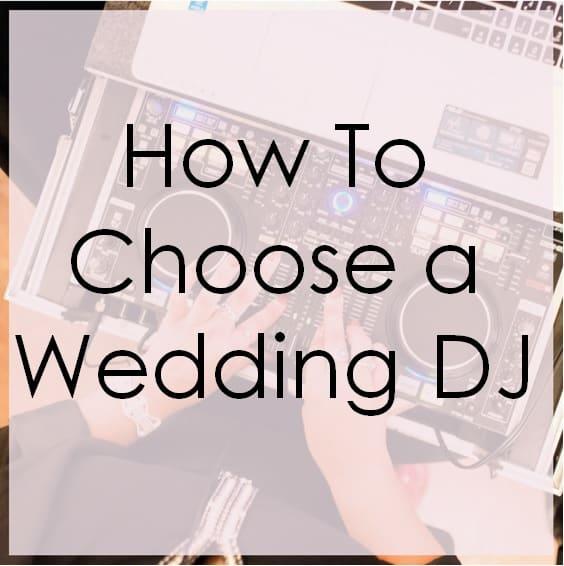 How to Choose a Wedding DJ