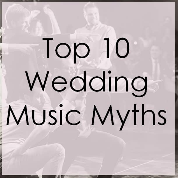 top 10 wedding music myths